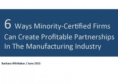 6 Ways Minority Certified Firms Can Create Profitable Partnerships In Manufacturing Industry